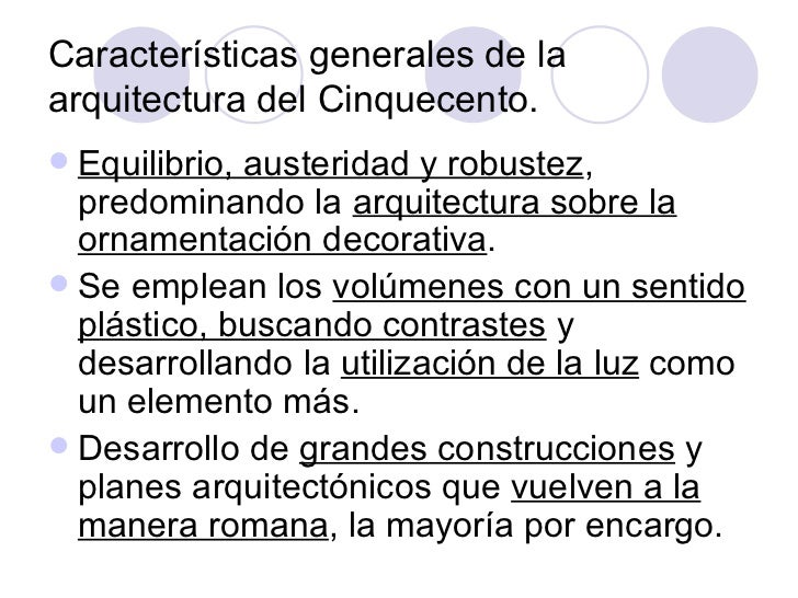 La arquitectura del cinquecento for Caracteristicas de la arquitectura