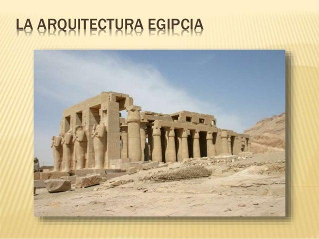 La arquitectura egipcia 01 for Todo acerca de la arquitectura