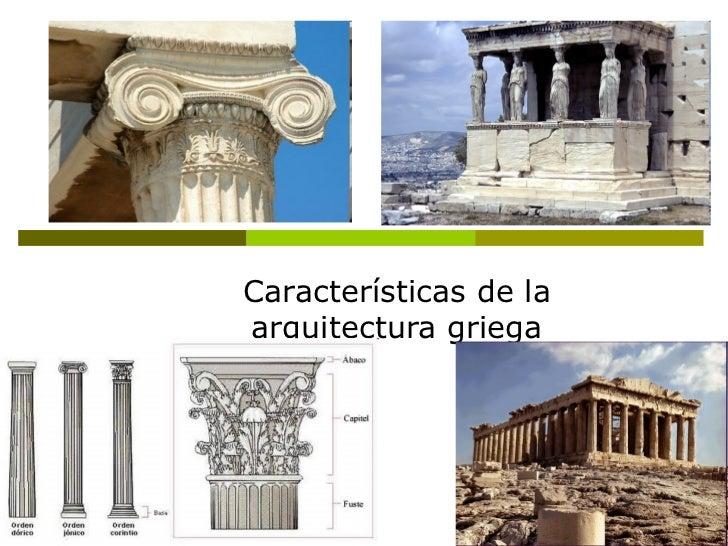 La arquitectura griega caracter sticas for 5 tecnicas de la arquitectura