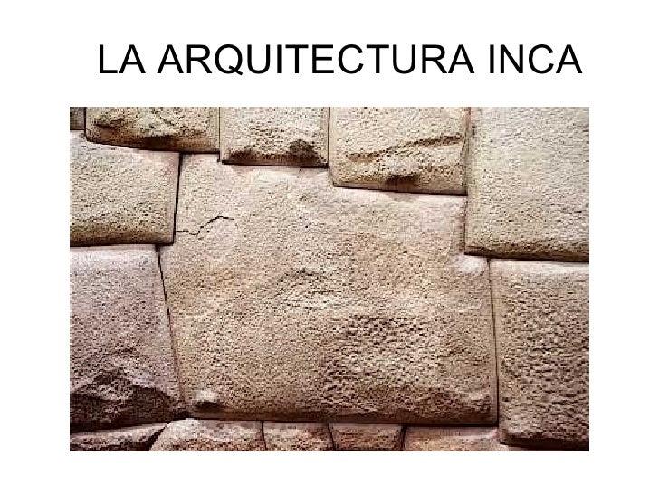 La arquitectura inca power for Inicios de la arquitectura