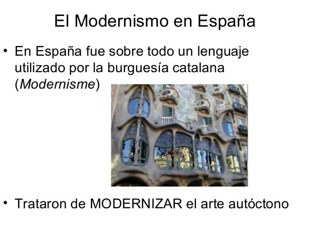 dar origen a las vanguardias el modernismo