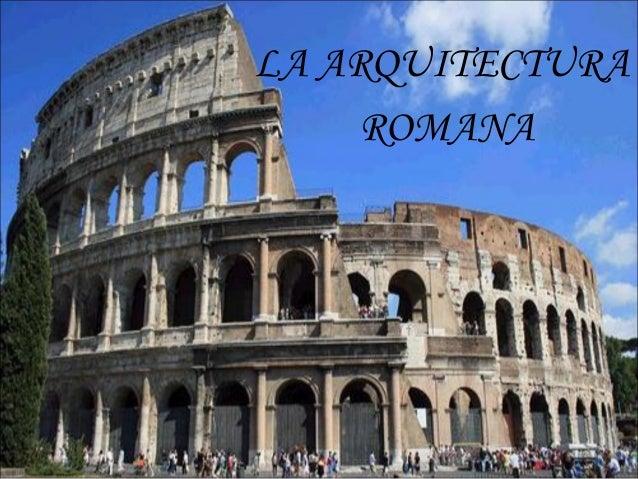 La arquitectura romana for Investigar sobre la arquitectura