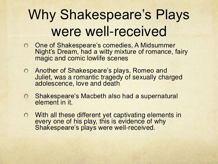 la assignment shakespeare research <br > 6 why shakespeare s plays