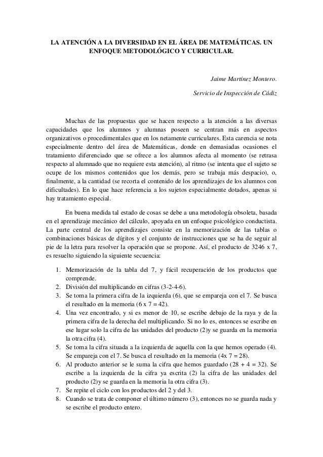LA ATENCIÓN A LA DIVERSIDAD EN EL ÁREA DE MATEMÁTICAS. UN           ENFOQUE METODOLÓGICO Y CURRICULAR.                    ...