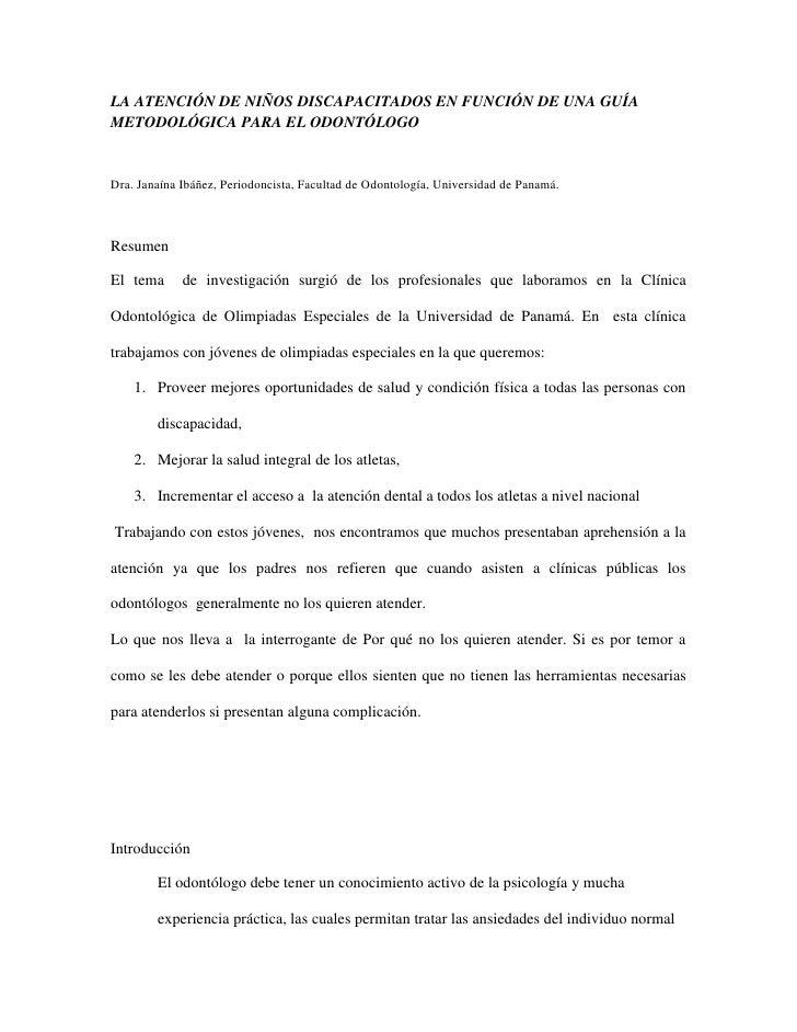 La Atención de Niños discapacitados en función de una Guía Metodológica para el Odontólogo<br />Dra. Janaína Ibáñez, Perio...