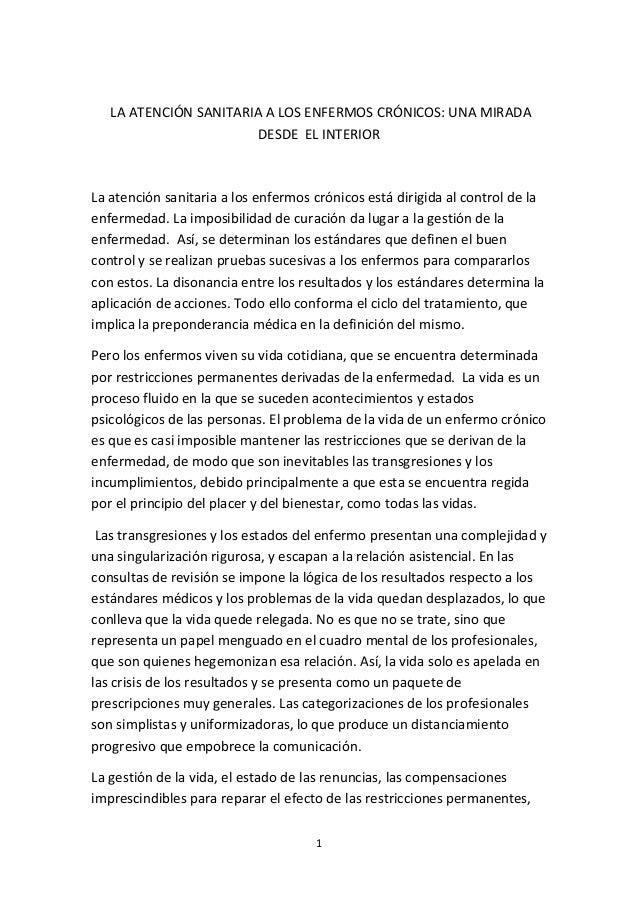 LA ATENCIÓN SANITARIA A LOS ENFERMOS CRÓNICOS: UNA MIRADA  DESDE EL INTERIOR  La atención sanitaria a los enfermos crónico...