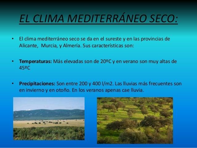 La atm sfera y el clima jose for Clima mediterraneo de interior