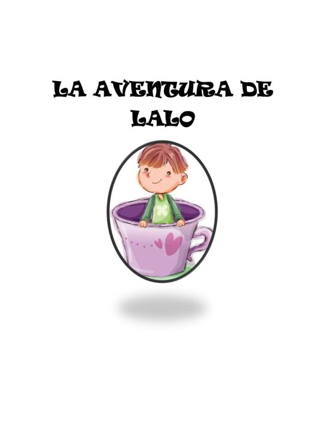 LA AVENTURA DE LALO