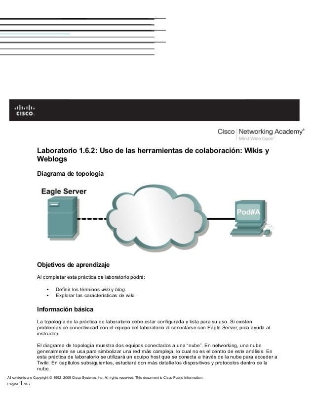 Laboratorio 1.6.2: Uso de las herramientas de colaboración: Wikis y                  Weblogs                  Diagrama de ...