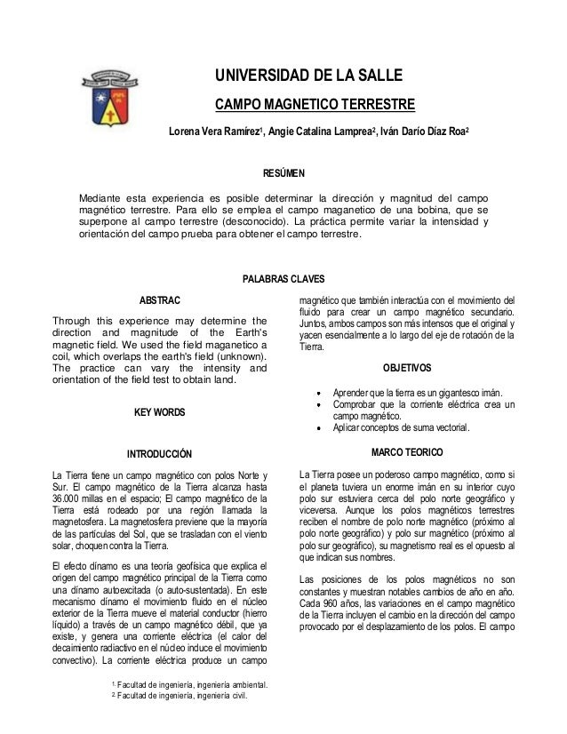 UNIVERSIDAD DE LA SALLE CAMPO MAGNETICO TERRESTRE Lorena Vera Ramírez1, Angie Catalina Lamprea2, Iván Darío Díaz Roa2  RES...