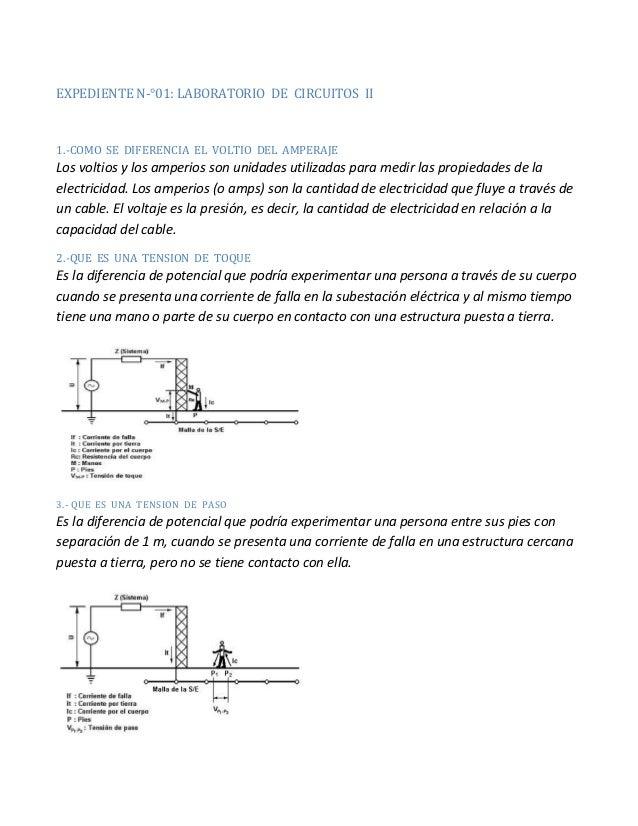 EXPEDIENTE N-°01: LABORATORIO DE CIRCUITOS II 1.-COMO SE DIFERENCIA EL VOLTIO DEL AMPERAJE Los voltios y los amperios son ...