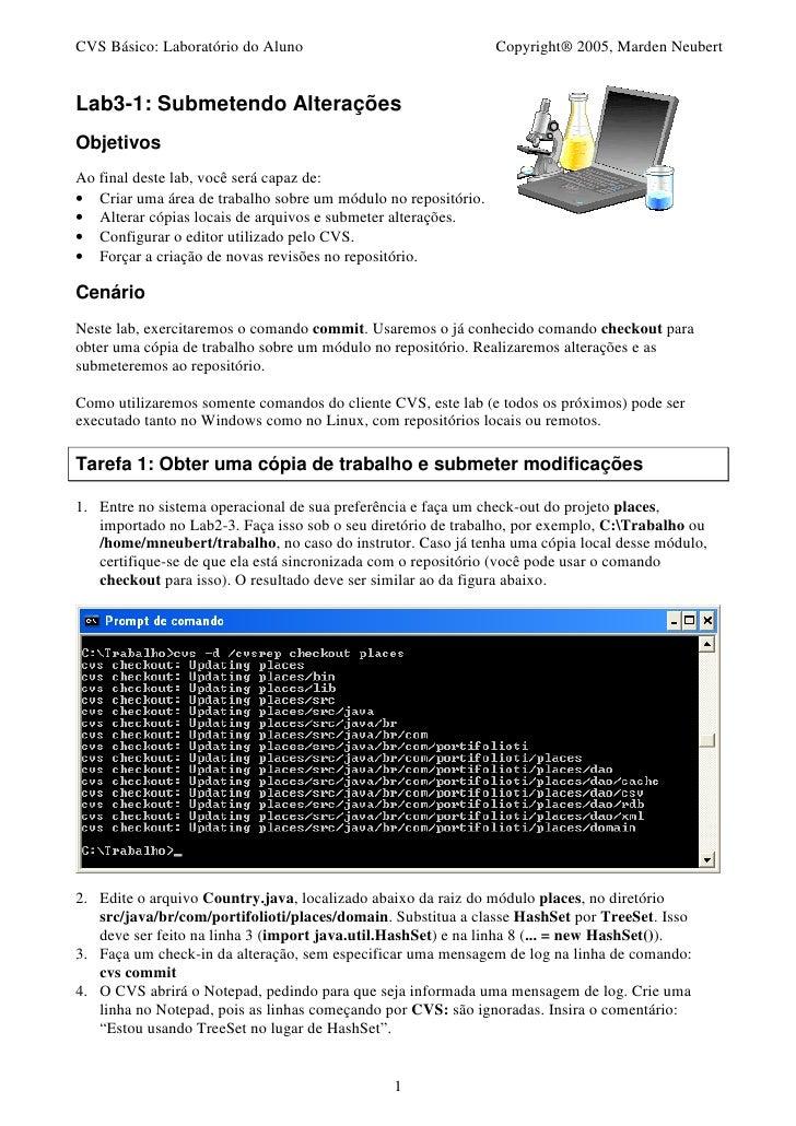 CVS Básico: Laboratório do Aluno                               Copyright® 2005, Marden NeubertLab3-1: Submetendo Alteraçõe...