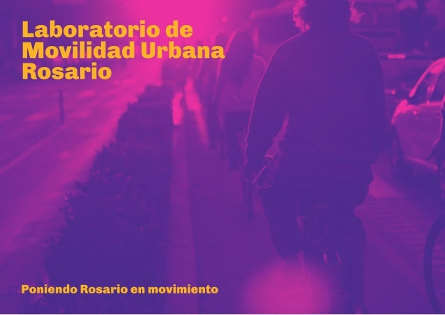 Laboratorio de Movilidad Urbana Rosario