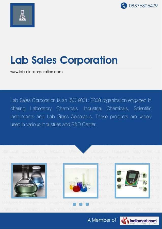 08376806479 A Member of Lab Sales Corporation www.labsalescorporation.com Laboratory & Industrial Chemicals Laboratory Gla...