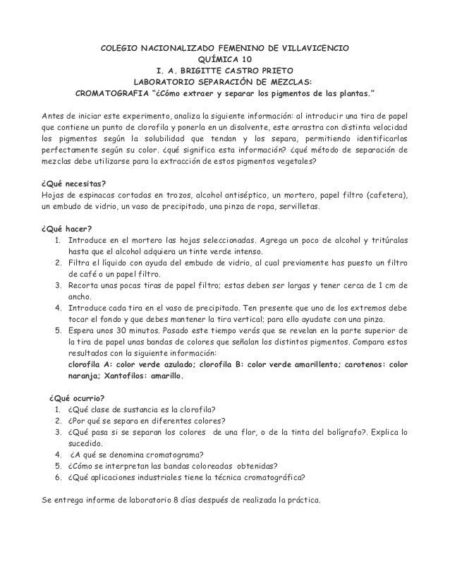COLEGIO NACIONALIZADO FEMENINO DE VILLAVICENCIOQUÍMICA 10I. A. BRIGITTE CASTRO PRIETOLABORATORIO SEPARACIÓN DE MEZCLAS:CRO...
