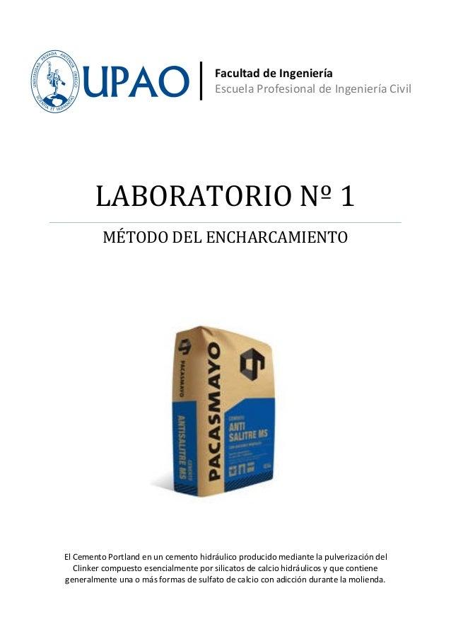 Facultad de Ingeniería                                       Escuela Profesional de Ingeniería Civil        LABORATORIO Nº...