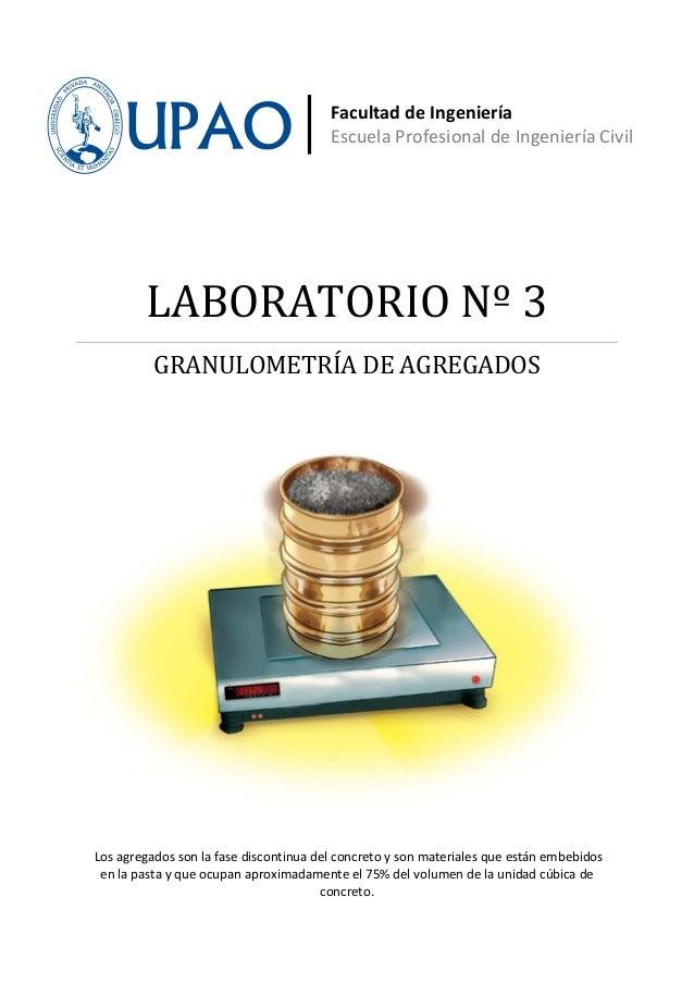 Facultad de Ingeniería                                        Escuela Profesional de Ingeniería Civil        LABORATORIO N...
