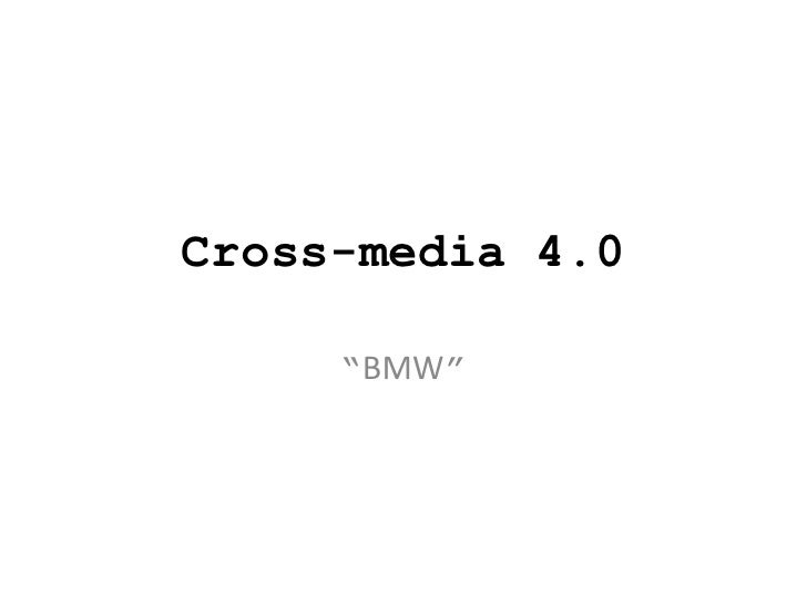 "Cross-media 4.0     ""BMW"""