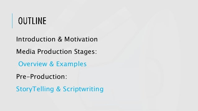 Introduction to Media Production Slide 2