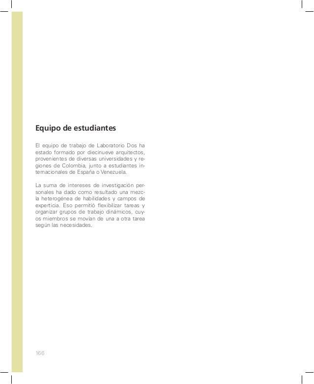 173 Egresada de la Universidad Piloto de Colombia, 2012. Experiencia de dos años como arquitecta residente de obras arquit...