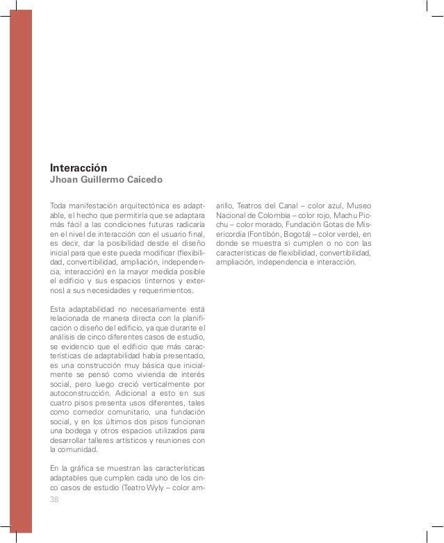 44 La adaptabilidad holística (natural-cultural y tecnológica) en arquitectura, se logra a partir de cuatro estrategias: E...
