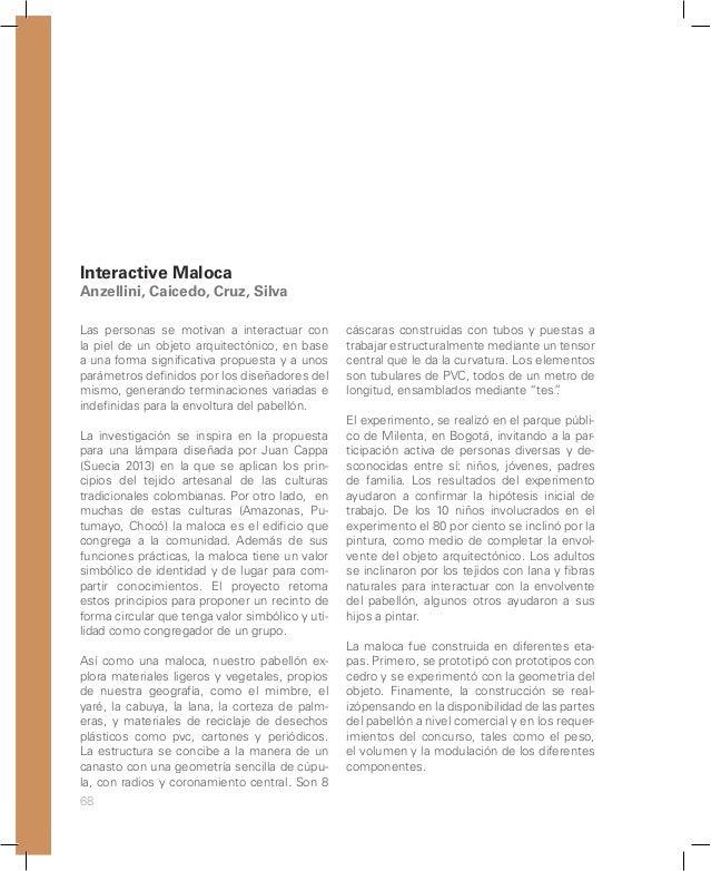 74 La idea de Kirigami pavilion es proporcionar al usuario una experiencia interactiva con una envolvente arquitectónica, ...