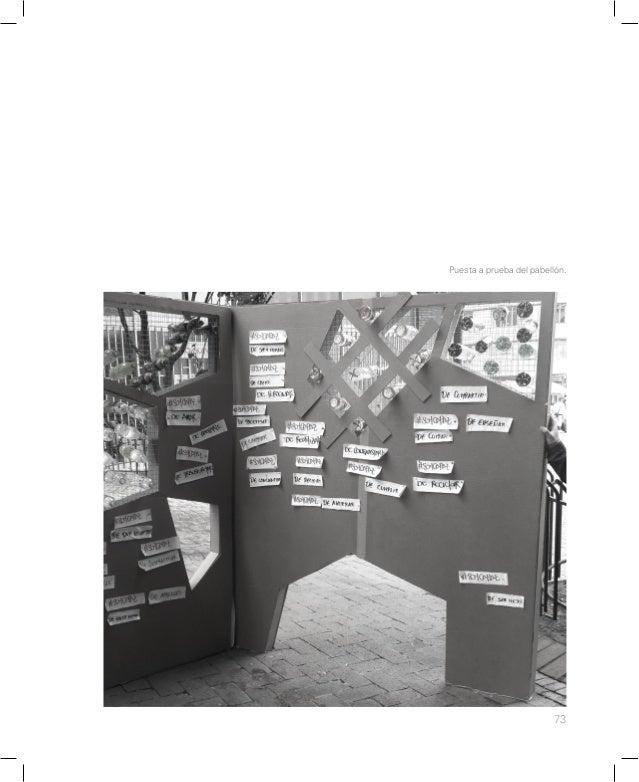 79 Este experimento analítico-propositivo con- siste en diseñar un sistema arquitectónico (objeto + sujeto + espacio + tie...
