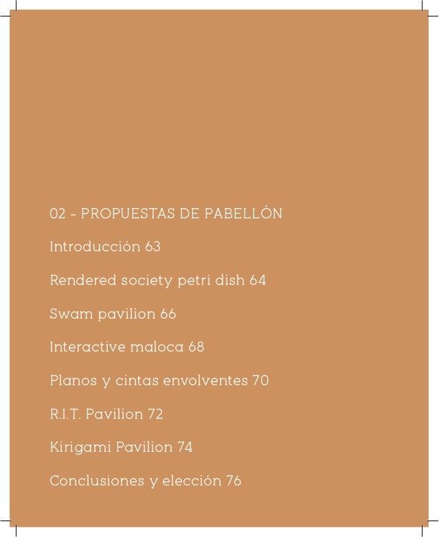 04 - DOCUMENTOS GRÁFICOS Introducción 139 Evolución de prototipos 141 Montaje de estructura en bambú 144 Localización del ...