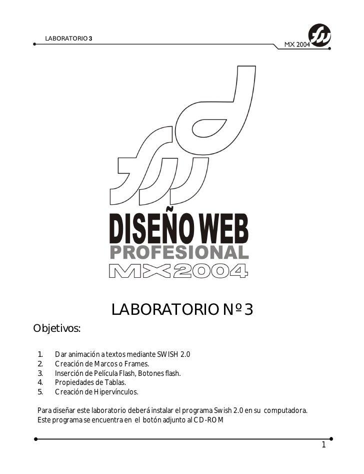 LABORATORIO 3                             LABORATORIO Nº 3 Objetivos:  1.     Dar animación a textos mediante SWISH 2.0 2....