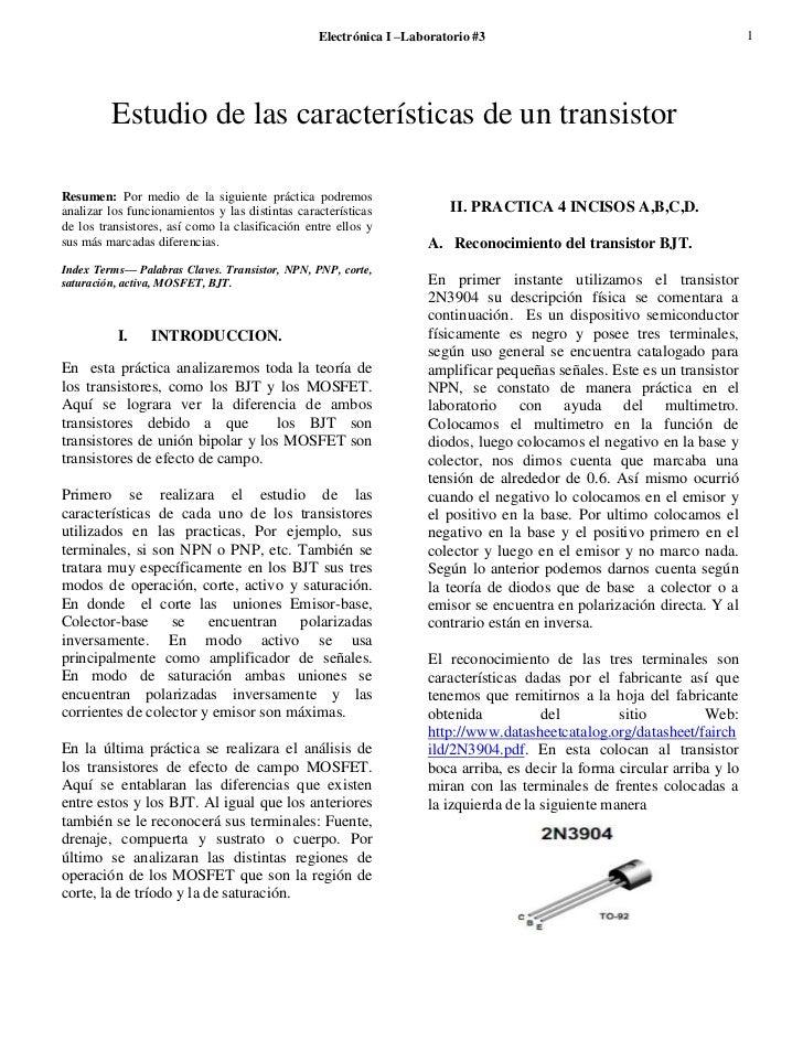 Electrónica I –Laboratorio #3                                           1         Estudio de las características de un tra...