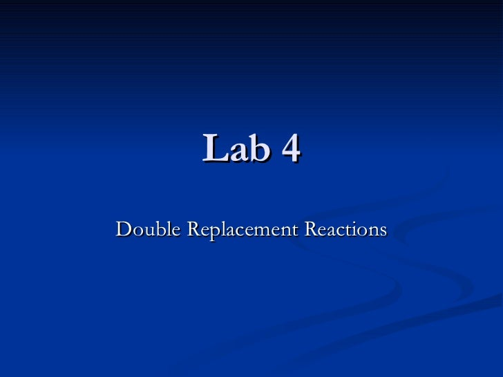 Lab 4 Double Replacement Reactions