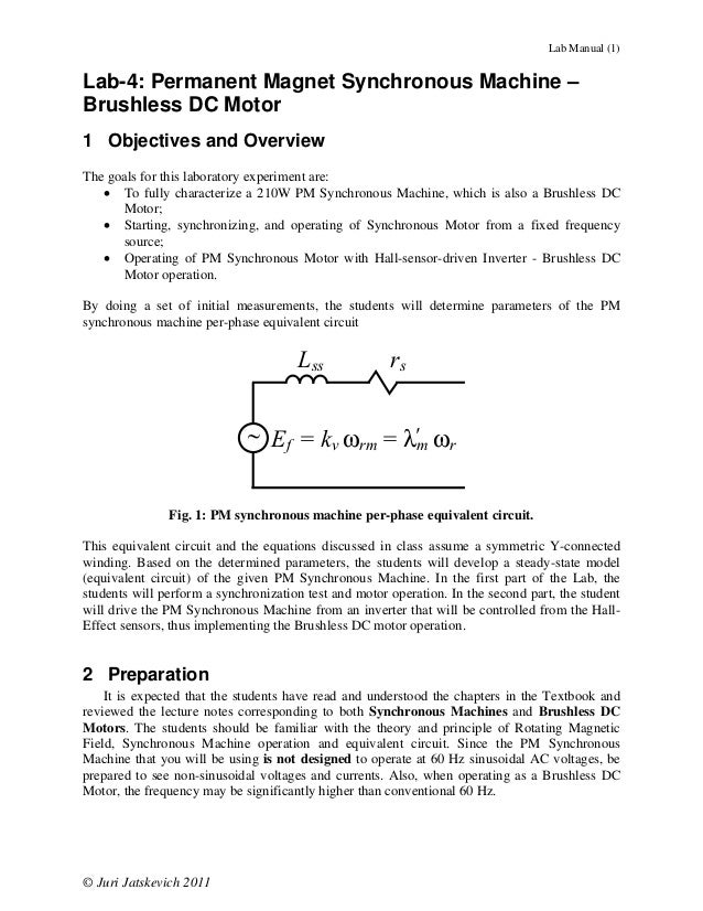 Lab Manual (1)Lab-4: Permanent Magnet Synchronous Machine –Brushless DC Motor1 Objectives and OverviewThe goals for this l...