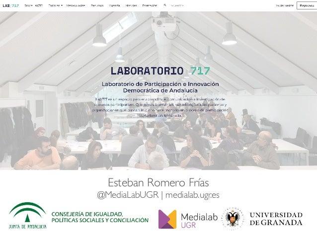 Esteban Romero Frías @MediaLabUGR | medialab.ugr.es