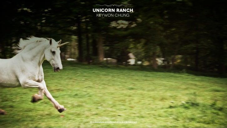 unicorn ranch      keywon chunghttp://www.flickr.com/photos/robboudon/6035811624