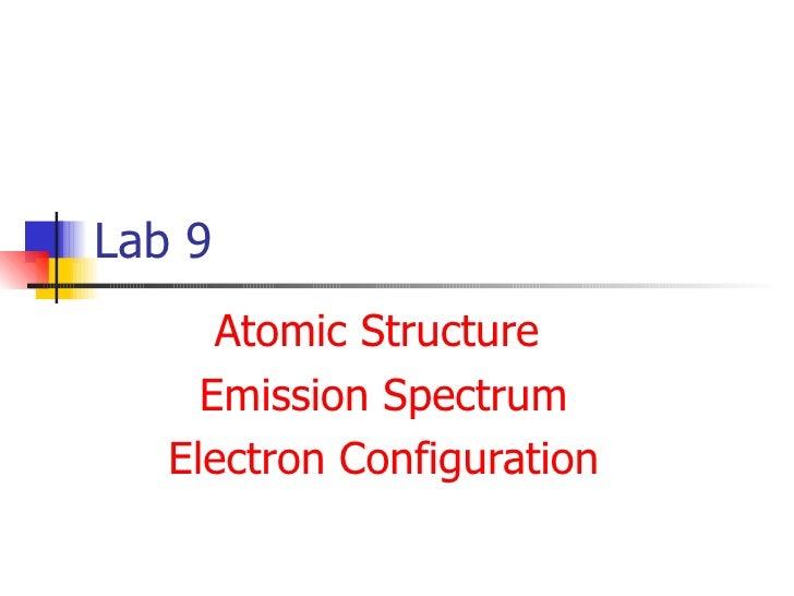 Lab 9 Atomic Structure  Emission Spectrum Electron Configuration