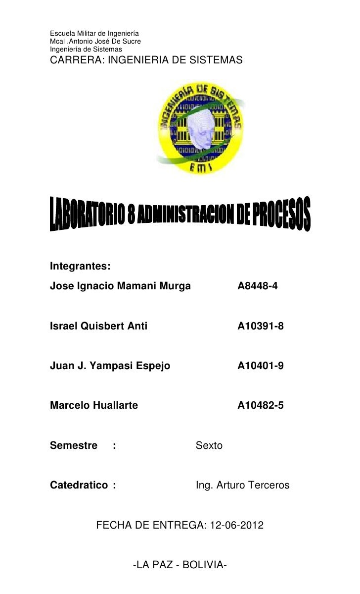 Escuela Militar de IngenieríaMcal .Antonio José De SucreIngeniería de SistemasCARRERA: INGENIERIA DE SISTEMASIntegrantes:J...