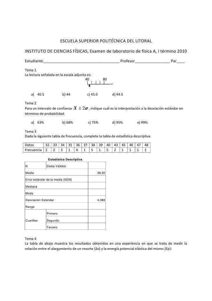 ESCUELASUPERIORPOLITÉCNICADELLITORALINSTITUTODECIENCIASFÍSICAS,ExamendelaboratoriodefísicaA,Itérmino2010...