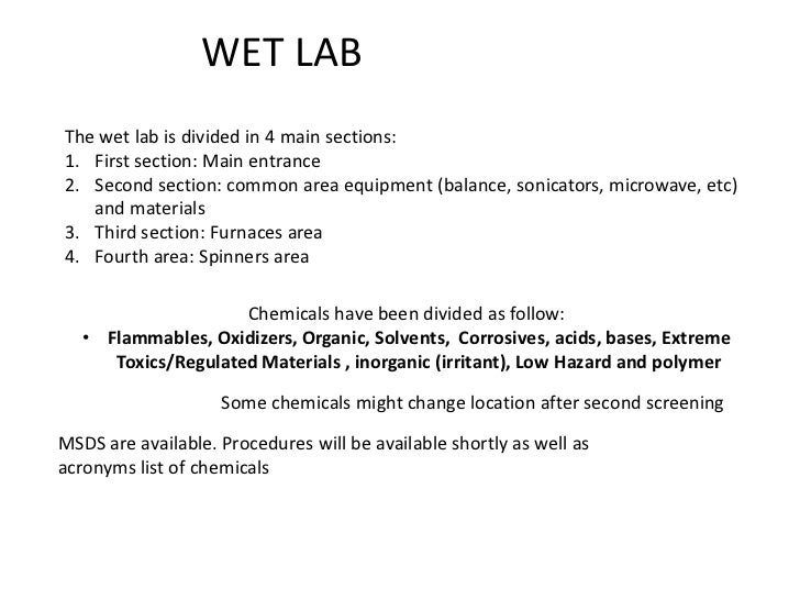 WET LAB<br />The wet lab is divided in 4 main sections:<br />First section: Main entrance<br />Second section: common area...