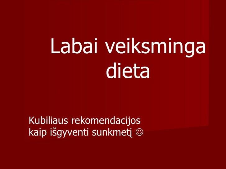 Labai veiksminga dieta Kubiliaus rekomendacijos kaip išgyventi sunkmetį  