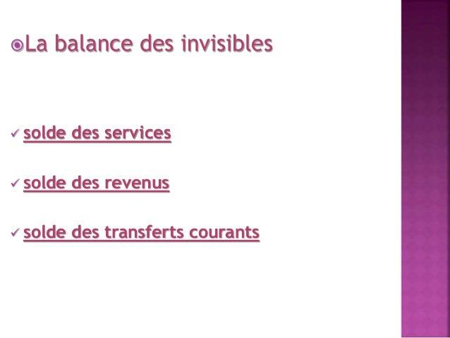 La balance des invisibles   solde des services   solde des revenus   solde des transferts courants