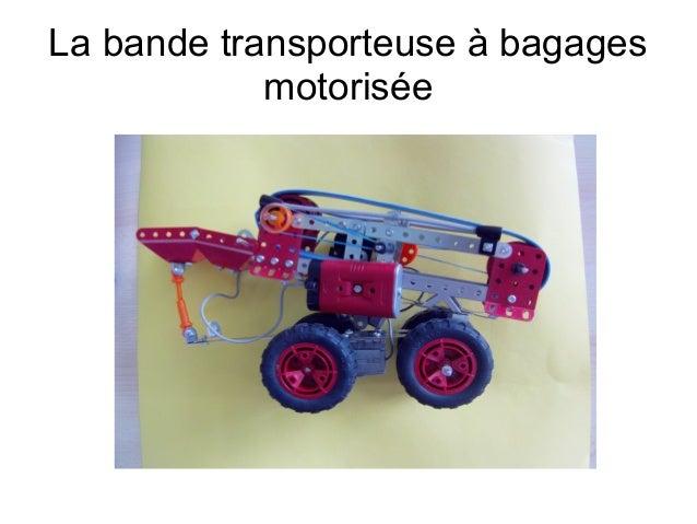 La bande transporteuse à bagages motorisée
