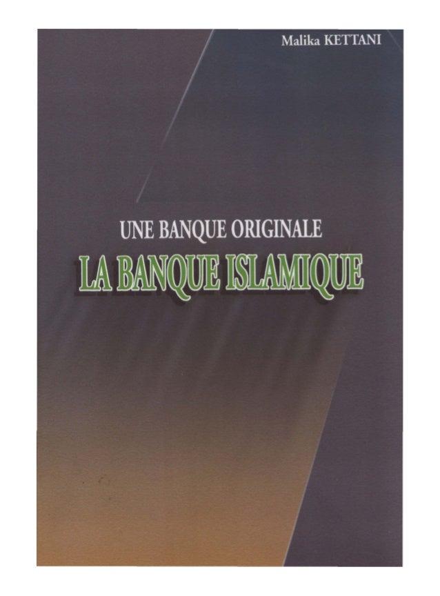UNE BANQUE ORIGINALE LA BANQUE ISLAMIQUE
