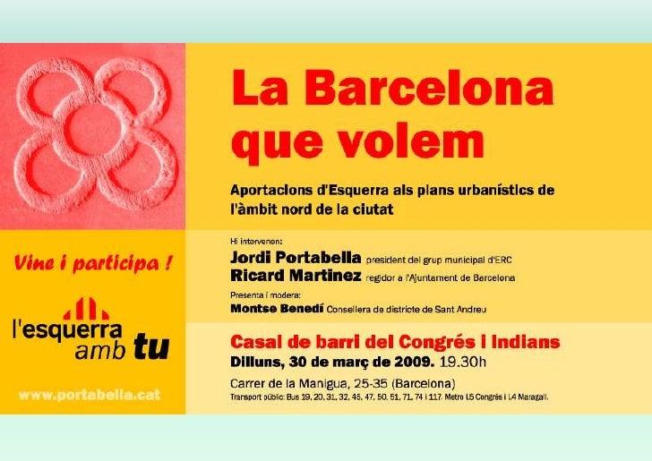 Barcelona,                   transformacions                       urbanes. Grup municipal d'Esquerra Republicana de Catal...