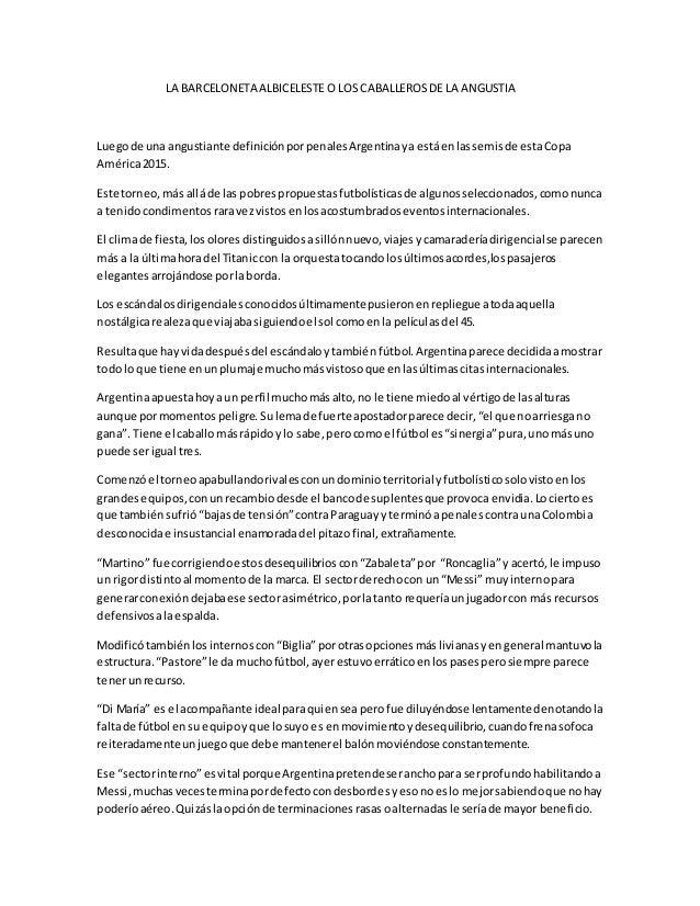 LA BARCELONETA ALBICELESTE O LOS CABALLEROSDE LA ANGUSTIA Luegode una angustiante definiciónporpenalesArgentinaya estáenla...