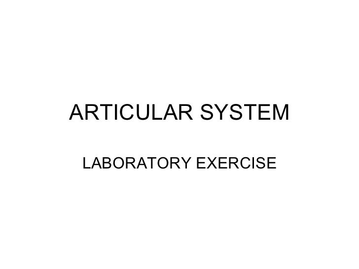 ARTICULAR SYSTEM LABORATORY EXERCISE
