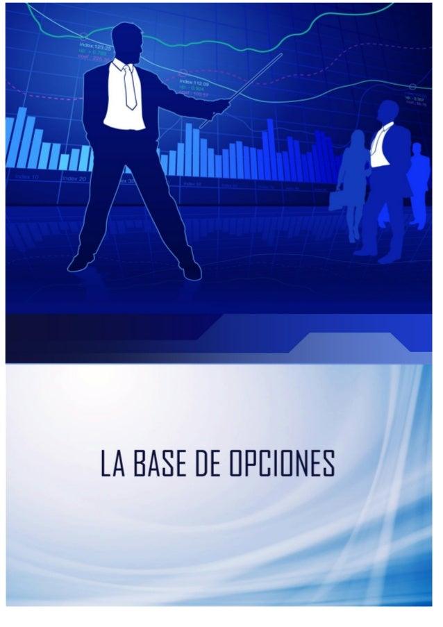 1  Introducción – ¿Quién soy y cuál es mi objetivo con este libro electrónico?  1. Opciones– ¿Qué son?  2. Opciones– Call ...