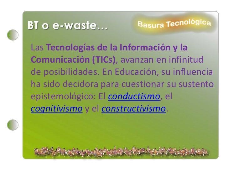 La basura tecnológica P1. Slide 2