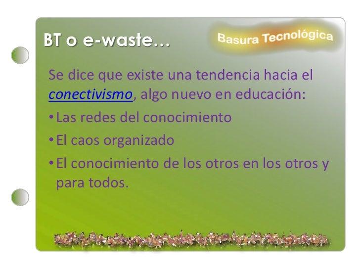 La basura tecnológica P1. Slide 3