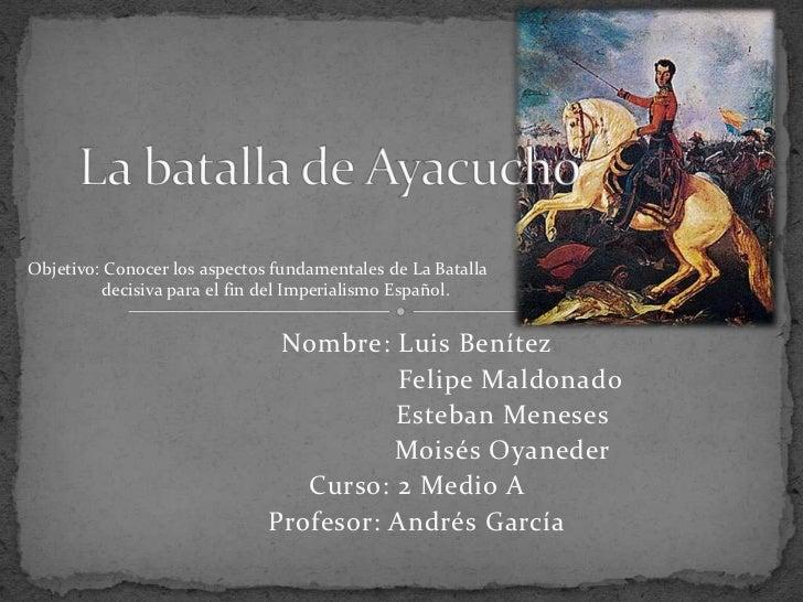 Objetivo: Conocer los aspectos fundamentales de La Batalla         decisiva para el fin del Imperialismo Español.         ...
