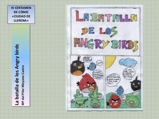 IV CERTAMEN DE CÓMIC «CIUDAD DE LLERENA» LabatalladelosAngrybirds MªdelPilarMoyanoCastro
